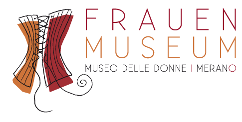 Frauenmuseum | Museo delle donne